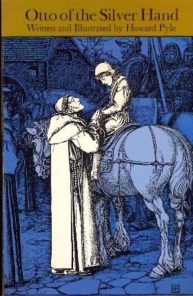 Otto of the Silver Hand - illustrato da Howard Pyle