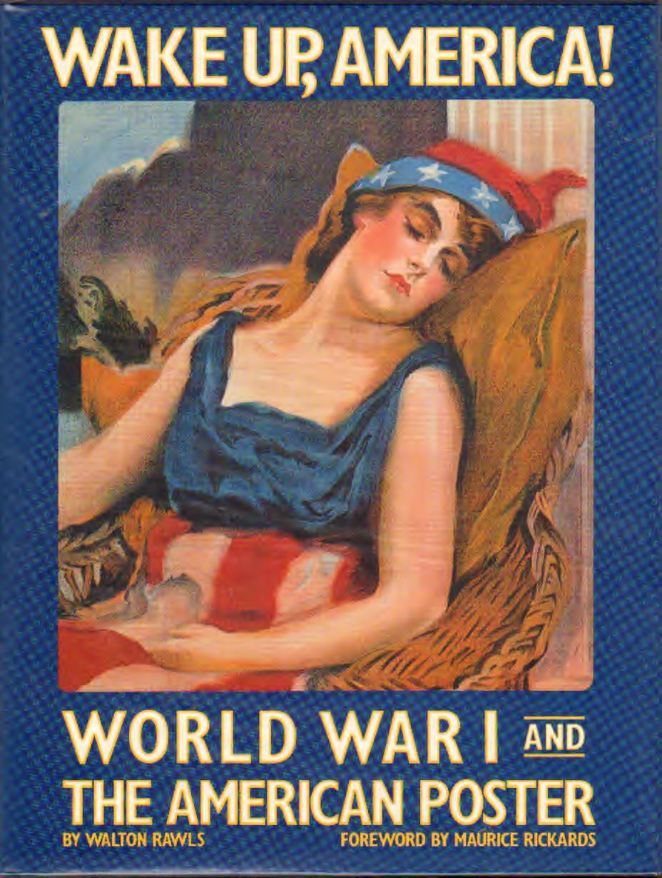 AA.VV - Wake up, America! World war 1 and the american poster