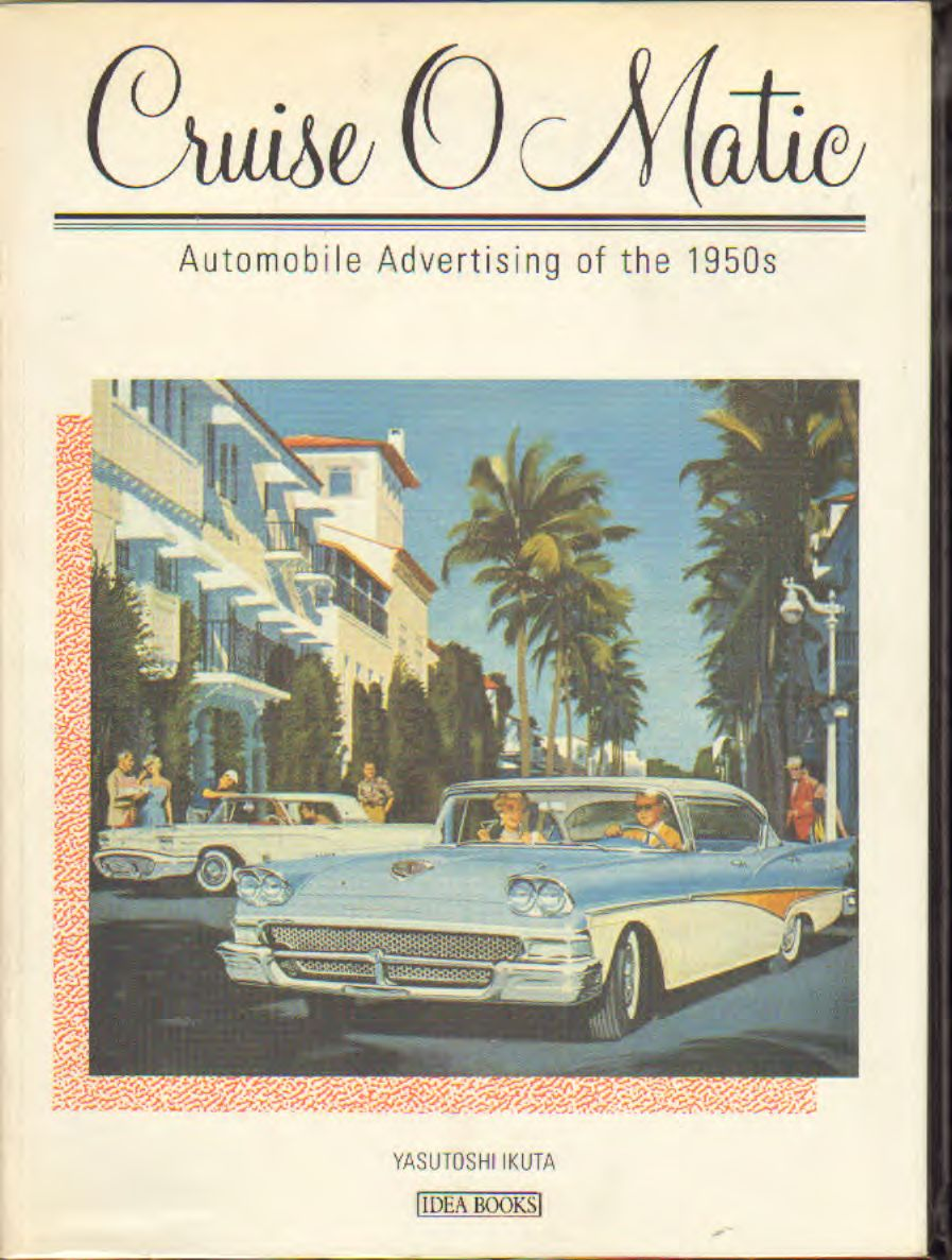 Ikuta - Cruise o matic – Automobile advertising of the 1950s