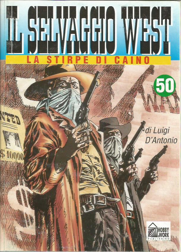 Selvaggio west 1/75 - Hobby & Work - Storia del West