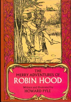 Merry Adventures of Robin Hood - illustrato da Howard Pyle