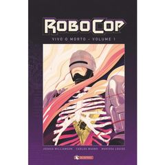 Robocop Hard Cover 1 Vivo o morto