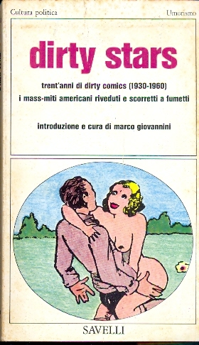 Dirty Star - Trent'anni di Dirty Comics (1930-1960)