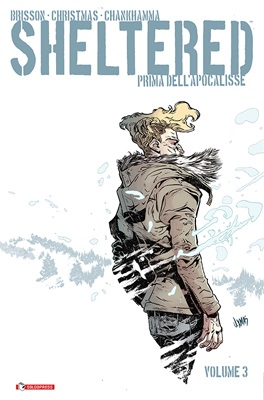 SHELTERED - PRIMA DELL'APOCALISSE VOL. 3
