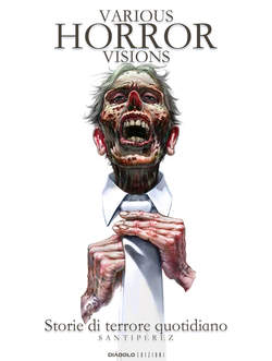 Various Horror Visions Storie Di Terrore Quotidiano