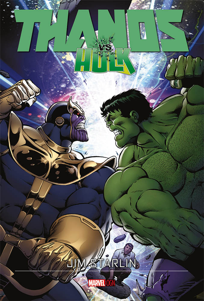 Thanos contro Hulk Marvel Graphic Novel