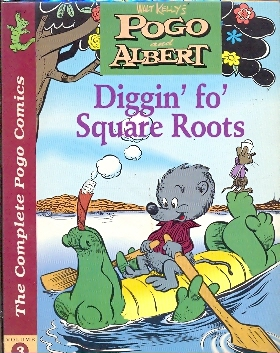 Pogo and Albert Diggin fo square roots