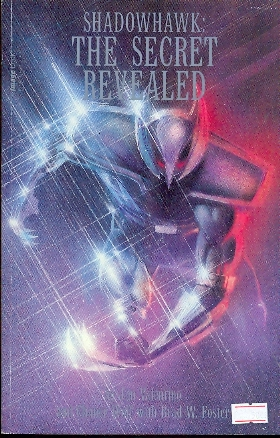 SHADOWHAWK THE SECRET REVEALED - JIM VALENTINO