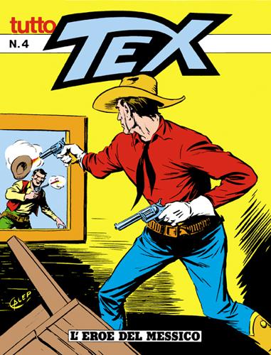 Tutto Tex n.  4 - L'eroe del Messico