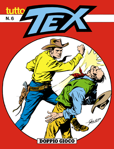 Tutto Tex n.  6 - Doppio gioco