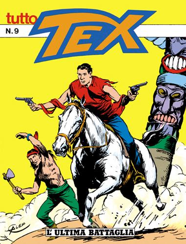 Tutto Tex n.  9 - L'ultima battaglia