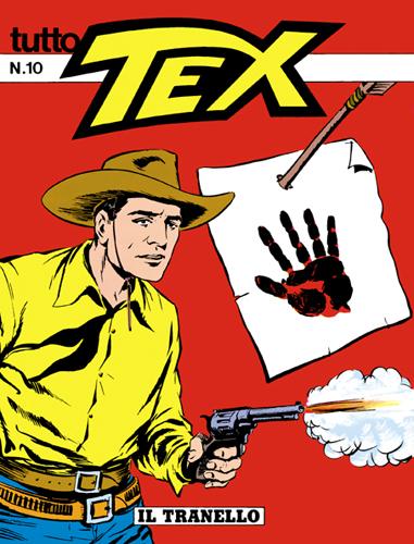 Tutto Tex n. 10 - Il Tranello