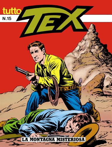Tutto Tex n. 15 - La montagna misteriosa