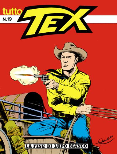 Tutto Tex n. 19 - La fine di Lupo Bianco