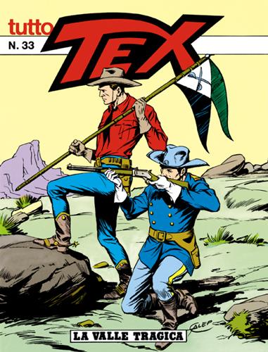 Tutto Tex n. 33 - La valle tragica