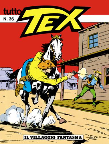 Tutto Tex n. 36 - Il villaggio fantasma