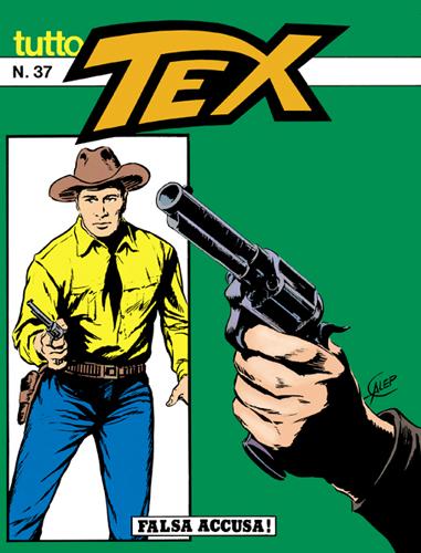 Tutto Tex n. 37 - Falsa accusa