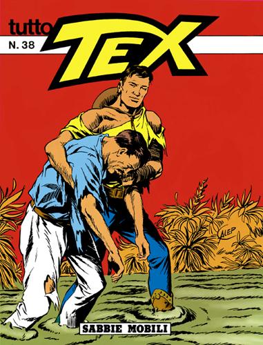 Tutto Tex n. 38 - Sabbie mobili