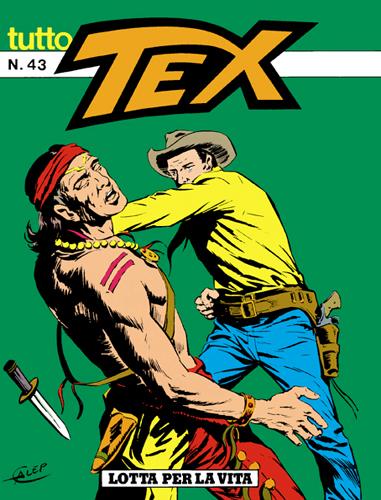 Tutto Tex n. 43 - Lotta per la vita