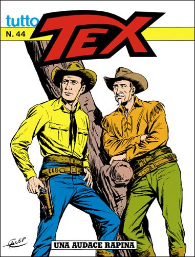 Tutto Tex n. 44 - Una audace rapina