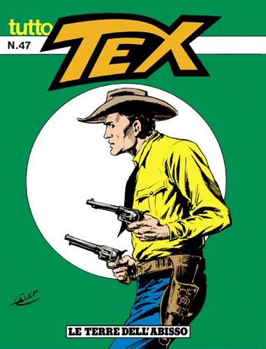 Tutto Tex n. 47 - Le terre dell'abisso