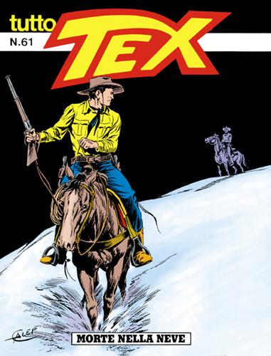 Tutto Tex n. 61 - Morte nella neve