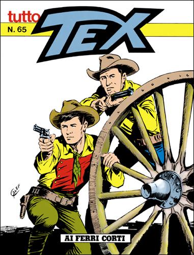 Tutto Tex n. 65 - Ai ferri corti