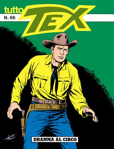 Tutto Tex n. 66 - Dramma al circo