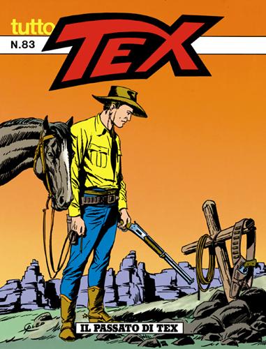 Tutto Tex n. 83 - Il passato di Tex