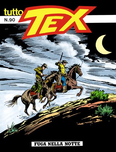Tutto Tex n. 90 - Fuga nella notte