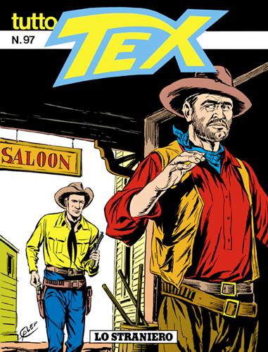 Tutto Tex n. 97 - Lo straniero