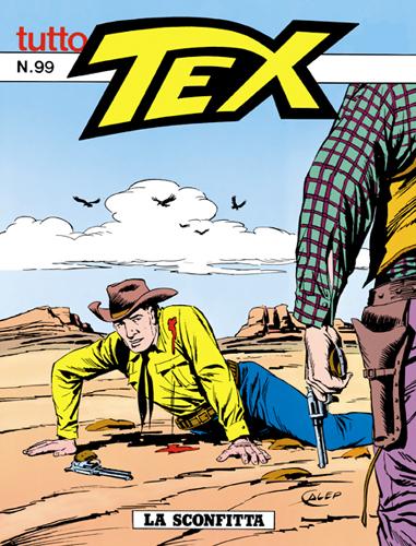 Tutto Tex n. 99 - La sconfitta
