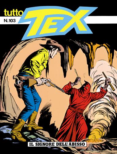 Tutto Tex n.103 - Il signore dell'abisso