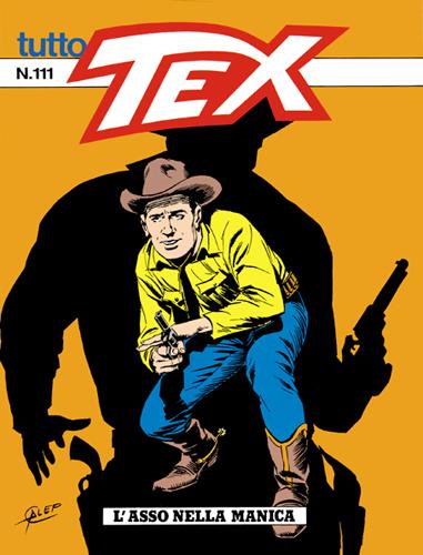 Tutto Tex n.111 - L'asso nella manica