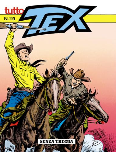 Tutto Tex n.119 - Senza tregua!