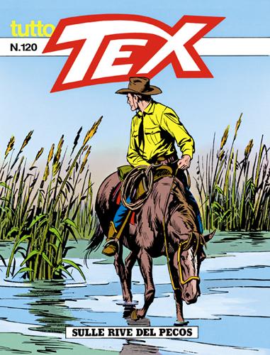 Tutto Tex n.120 - Sulle rive del Pecos