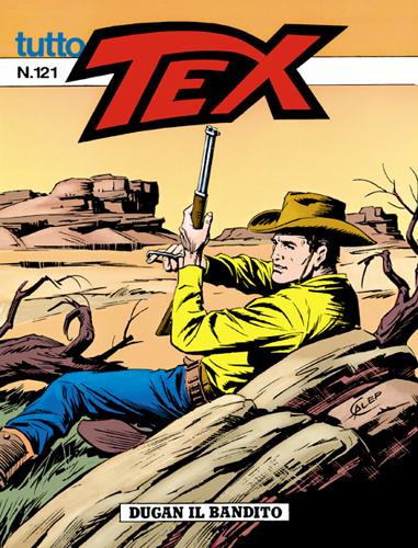 Tutto Tex n.121 - Dugan, il bandito