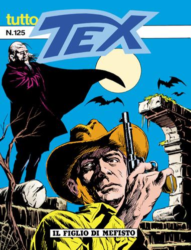 Tutto Tex n.125 - Il figlio di Mefisto