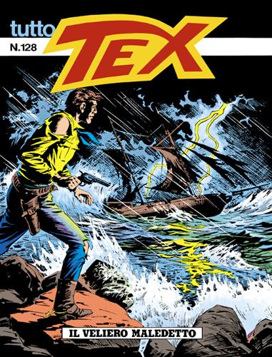 Tutto Tex n.128 - Il veliero maledetto