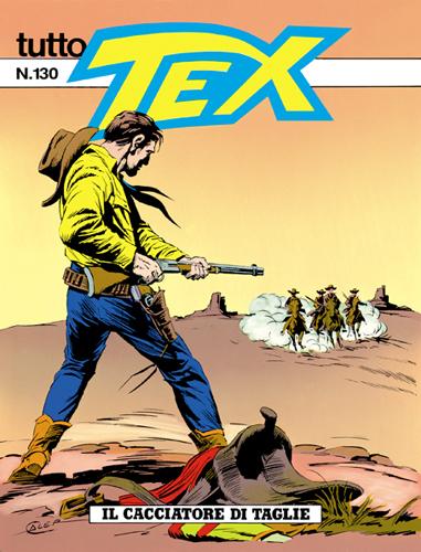 Tutto Tex n.130 - Il cacciatore di taglie
