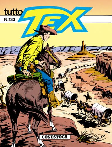 Tutto Tex n.133 - Conestoga!