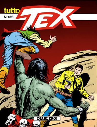 Tutto Tex n.135 - Diablero!