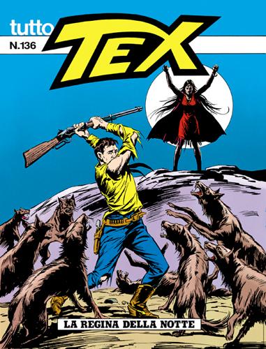Tutto Tex n.136 - La regina della notte