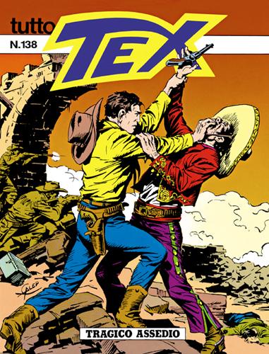 Tutto Tex n.138 - Tragico assedio