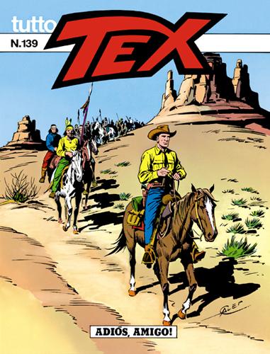Tutto Tex n.139 - Adios, Amigo!