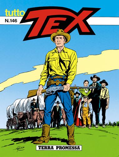 Tutto Tex n.146 - Terra promessa