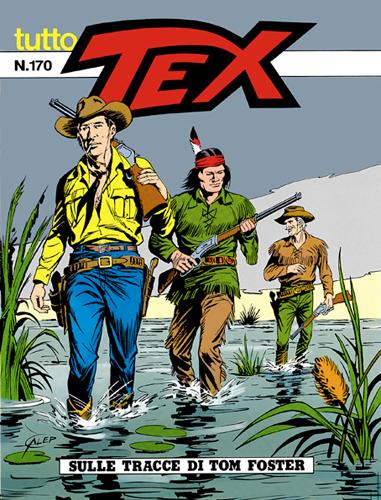 Tutto Tex n.170 - Sulle tracce di Tom Foster