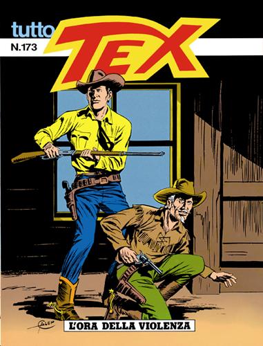 Tutto Tex n.173 - L'ora della violenza