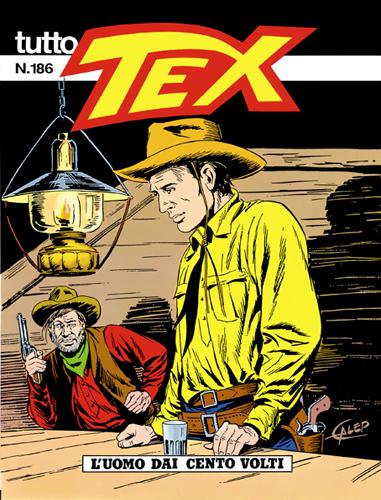 Tutto Tex n.186 - L'uomo dei cento volti