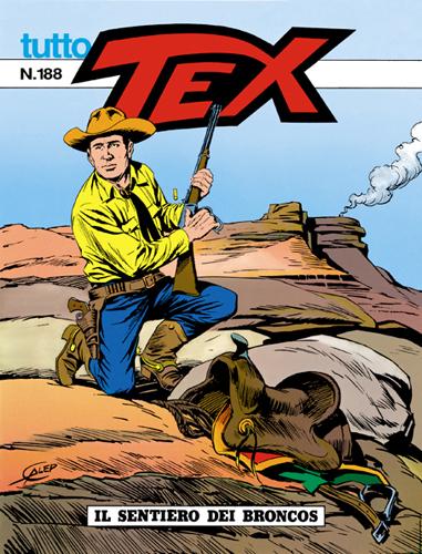 Tutto Tex n.188 - IL sentiero dei broncos